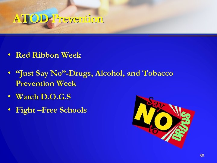 """ATOD Prevention • Red Ribbon Week • """"Just Say No""""-Drugs, Alcohol, and Tobacco Prevention"""