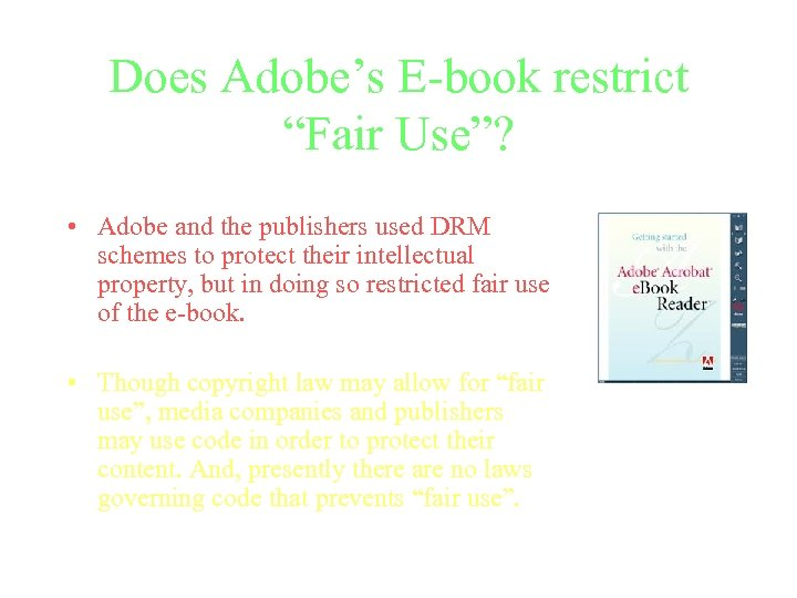 """Does Adobe's E-book restrict """"Fair Use""""? • Adobe and the publishers used DRM schemes"""