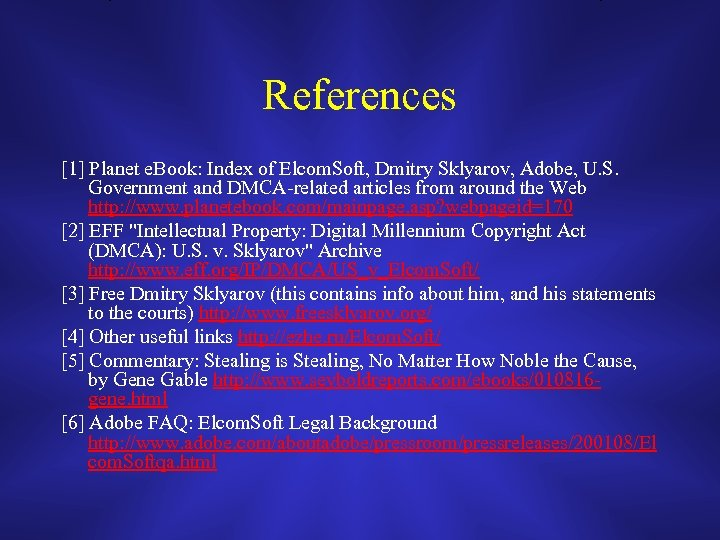 References [1] Planet e. Book: Index of Elcom. Soft, Dmitry Sklyarov, Adobe, U. S.