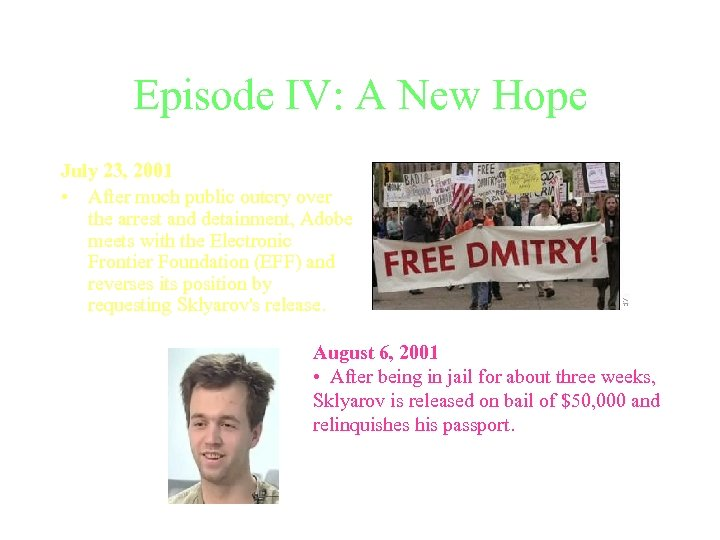 Episode IV: A New Hope July 23, 2001 • After much public outcry over