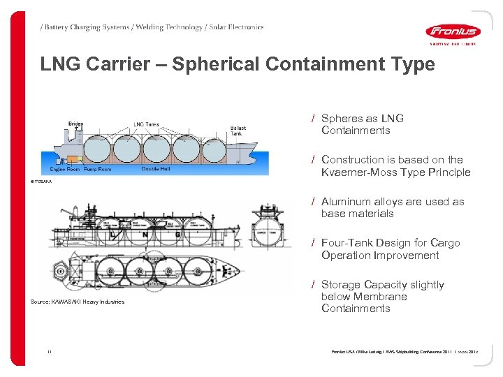 LNG Carrier – Spherical Containment Type / Spheres as LNG Containments / Construction is