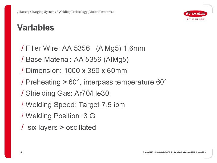 Variables / Filler Wire: AA 5356 (Al. Mg 5) 1, 6 mm / Base