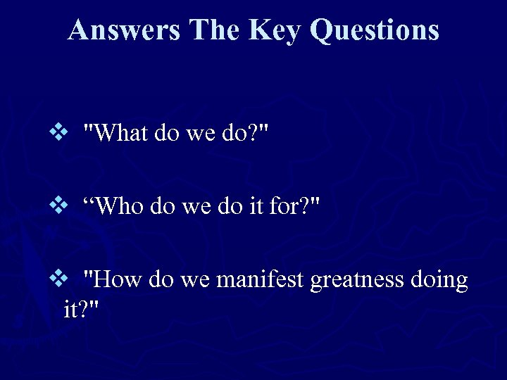 Answers The Key Questions v