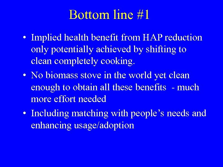 Bottom line #1 • Implied health benefit from HAP reduction only potentially achieved by