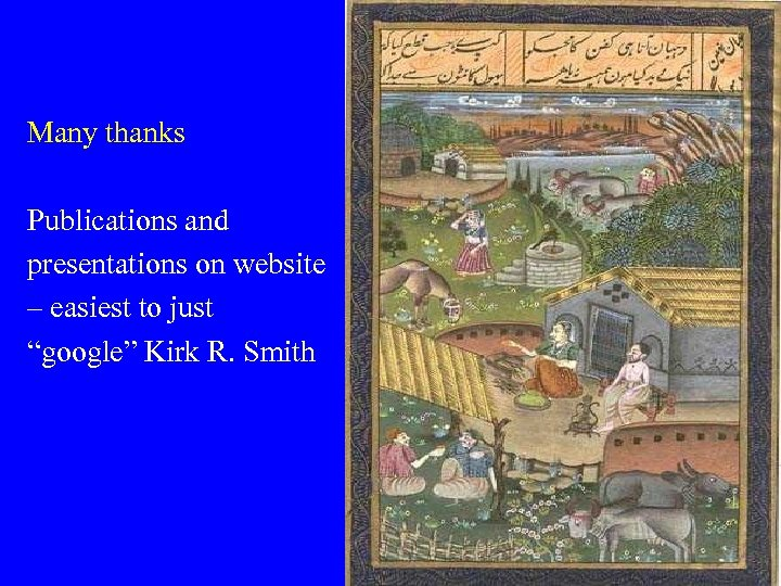 """Many thanks Publications and presentations on website – easiest to just """"google"""" Kirk R."""