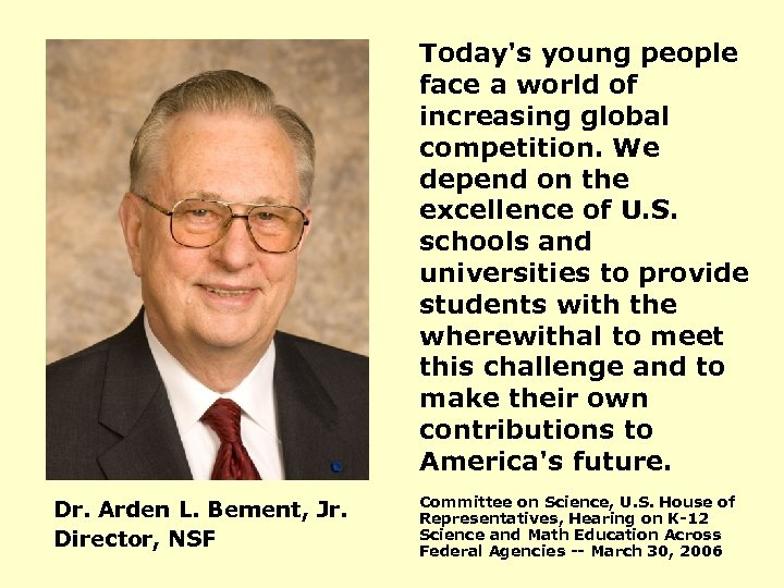 Today's young people face a world of increasing global competition. We depend on the
