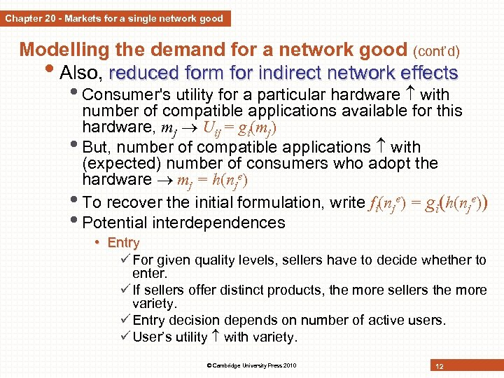 Chapter 20 - Markets for a single network good Modelling the demand for a