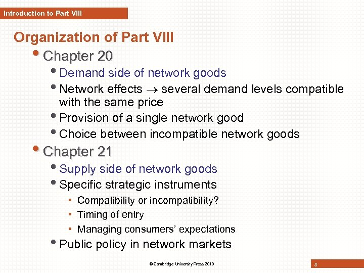 Introduction to Part VIII Organization of Part VIII • Chapter 20 • Demand side