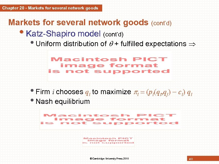 Chapter 20 - Markets for several network goods (cont'd) • Katz-Shapiro model (cont'd) •