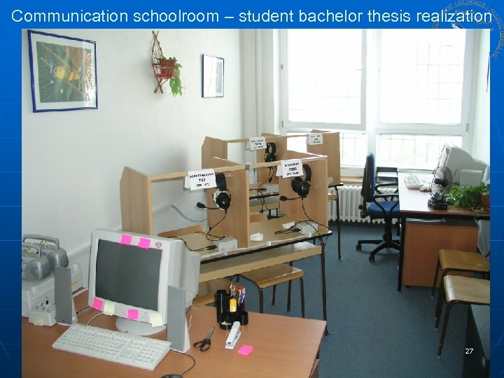 Communication schoolroom – student bachelor thesis realization 27