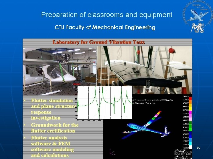 Preparation of classrooms and equipment CTU Faculty of Mechanical Engineering 30