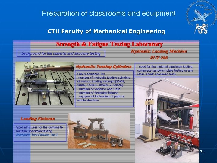 Preparation of classrooms and equipment CTU Faculty of Mechanical Engineering 31