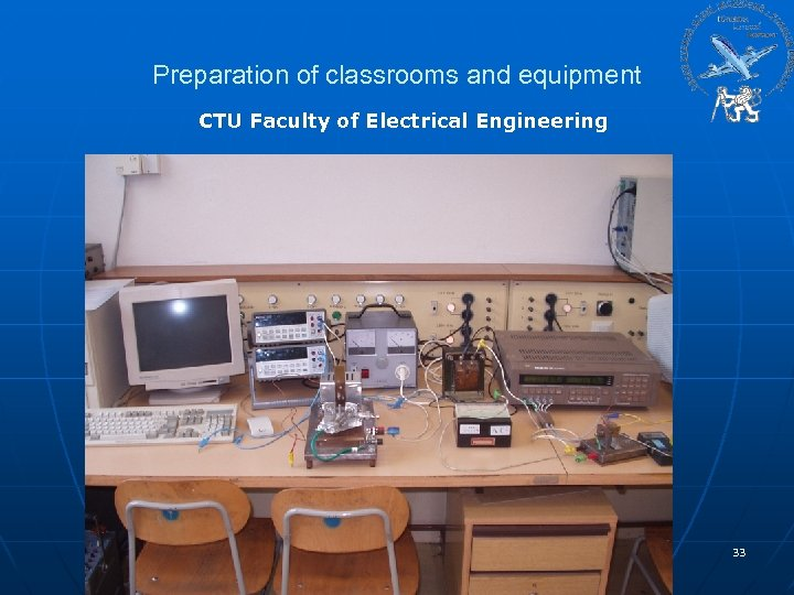 Preparation of classrooms and equipment CTU Faculty of Electrical Engineering 33