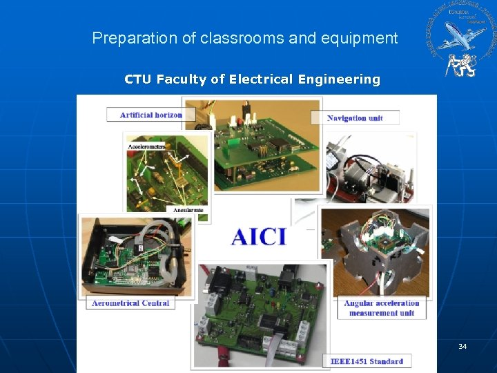 Preparation of classrooms and equipment CTU Faculty of Electrical Engineering 34