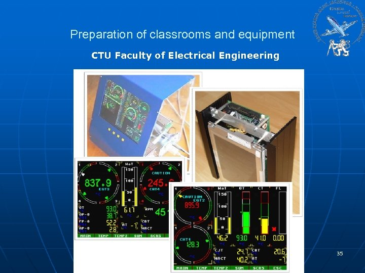 Preparation of classrooms and equipment CTU Faculty of Electrical Engineering 35