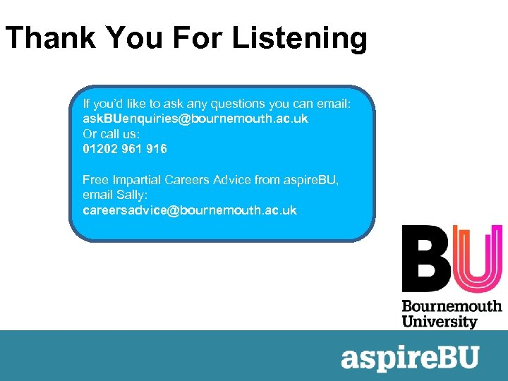 Thank You For Listening If you'd like to ask any questions you can email: