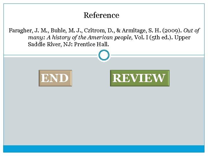 Reference Faragher, J. M. , Buhle, M. J. , Czitrom, D. , & Armitage,