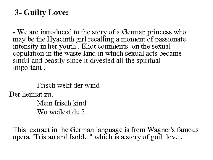 3 - Guilty Love: - We are introduced to the story of a German