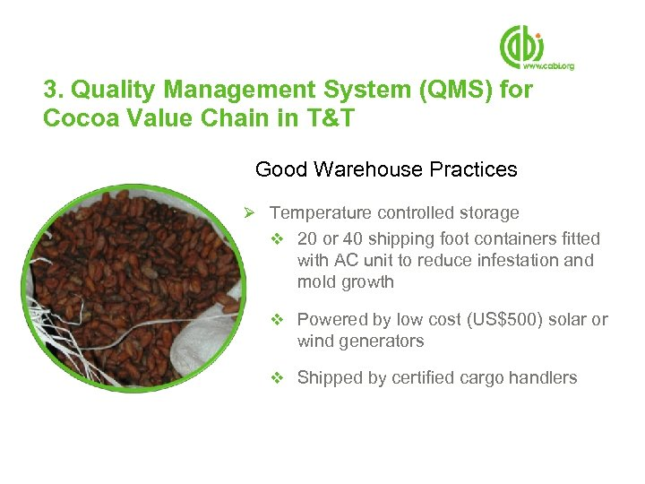 3. Quality Management System (QMS) for Cocoa Value Chain in T&T Good Warehouse Practices