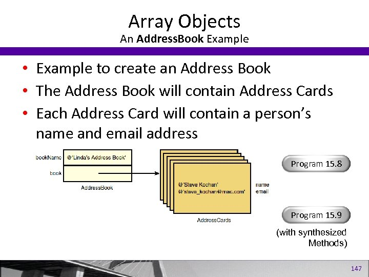 Array Objects An Address. Book Example • Example to create an Address Book •