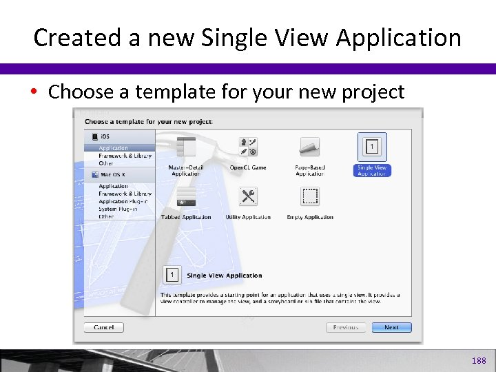 Created a new Single View Application • Choose a template for your new project