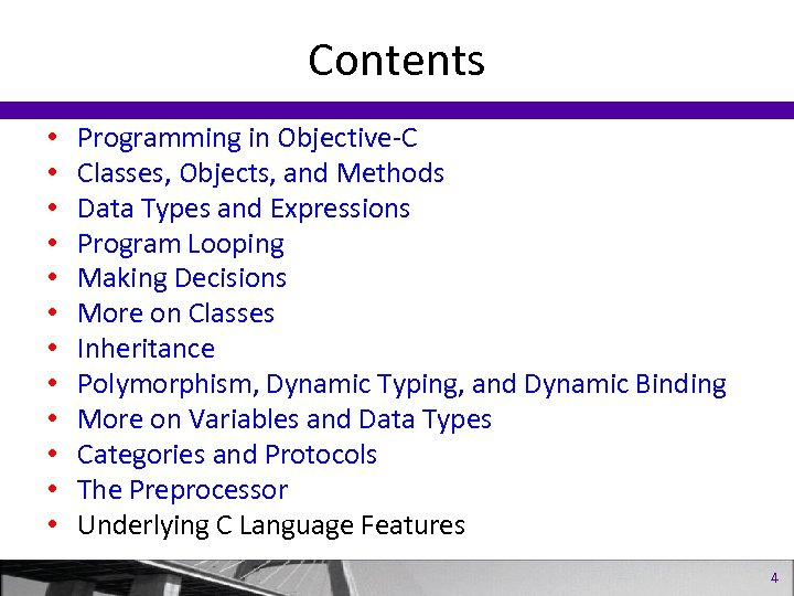 Contents • • • Programming in Objective-C Classes, Objects, and Methods Data Types and