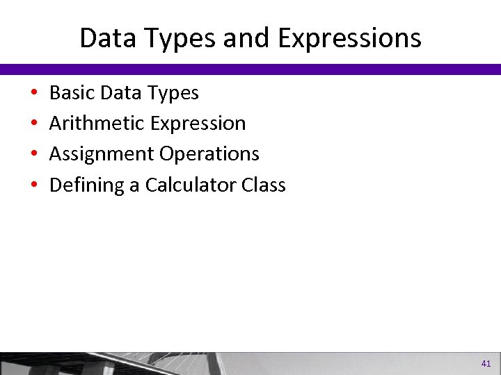 Data Types and Expressions • • Basic Data Types Arithmetic Expression Assignment Operations Defining