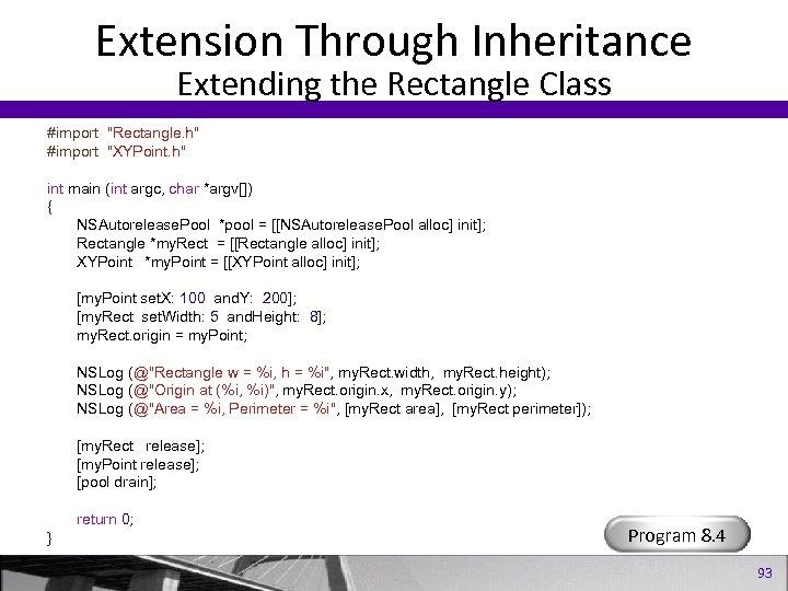 Extension Through Inheritance Extending the Rectangle Class #import