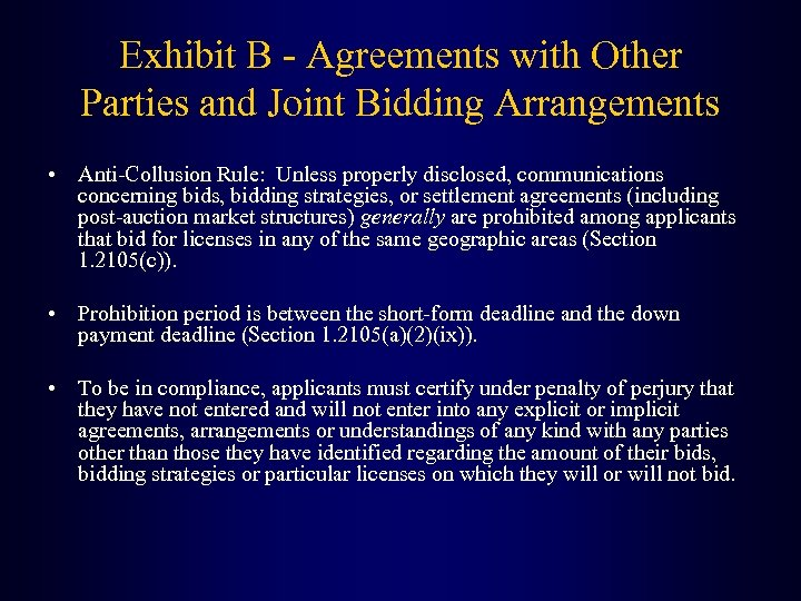 Exhibit B - Agreements with Other Parties and Joint Bidding Arrangements • Anti-Collusion Rule: