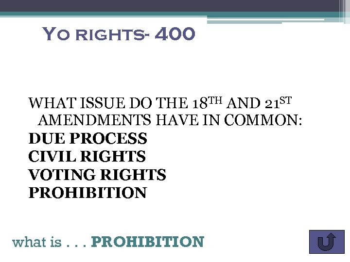 Yo Rights 400 What Issue Do The 18 Th And 21 St Amendments Have