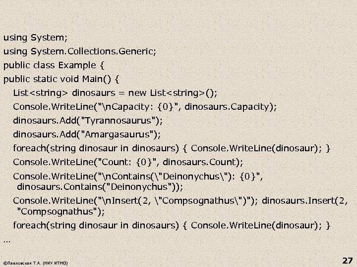 using System; using System. Collections. Generic; public class Example { public static void Main()