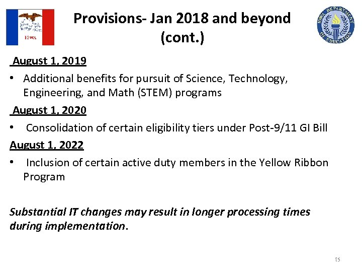 Provisions- Jan 2018 and beyond (cont. ) August 1, 2019 • Additional benefits for