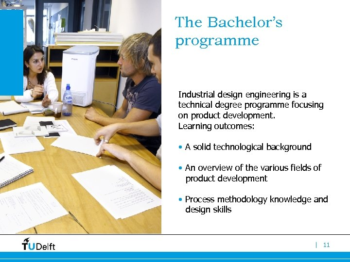 The Bachelor's programme Industrial design engineering is a technical degree programme focusing on product