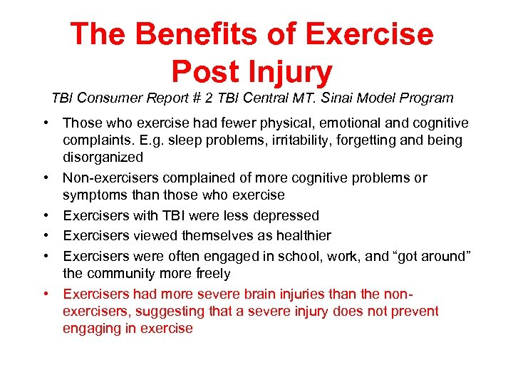 The Benefits of Exercise Post Injury TBI Consumer Report # 2 TBI Central MT.