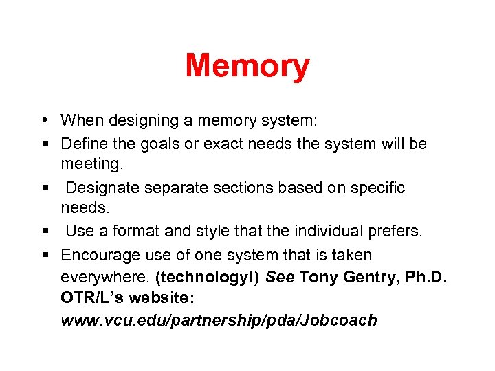 Memory • When designing a memory system: § Define the goals or exact needs