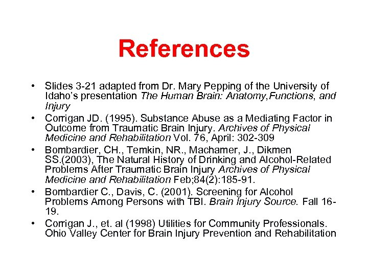 References • Slides 3 -21 adapted from Dr. Mary Pepping of the University of