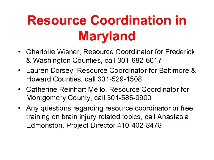Resource Coordination in Maryland • Charlotte Wisner, Resource Coordinator for Frederick & Washington Counties,