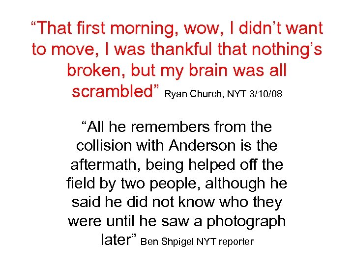 """That first morning, wow, I didn't want to move, I was thankful that nothing's"