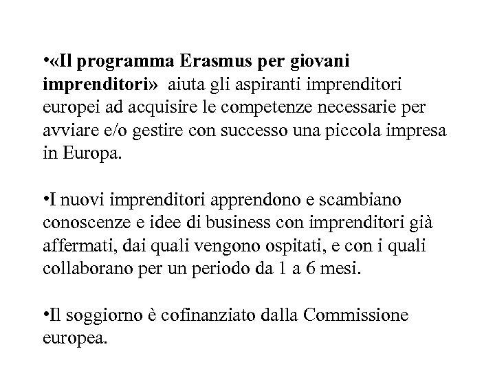 • «Il programma Erasmus per giovani imprenditori» aiuta gli aspiranti imprenditori europei ad