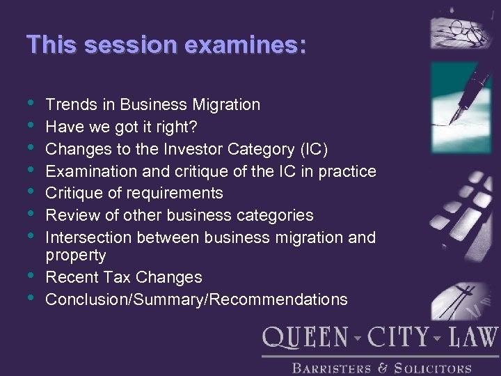 This session examines: • • • Trends in Business Migration Have we got it