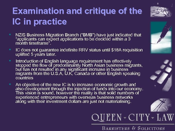 """Examination and critique of the IC in practice • NZIS Business Migration Branch (""""BMB"""")"""