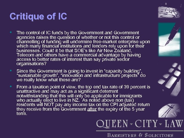 Critique of IC • The control of IC funds by the Government and Government