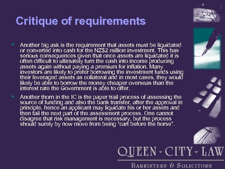 Critique of requirements • Another big ask is the requirement that assets must be