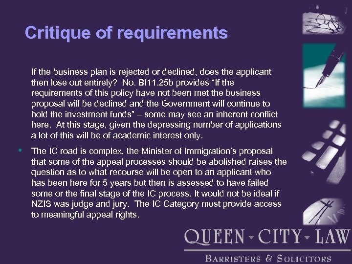 Critique of requirements If the business plan is rejected or declined, does the applicant