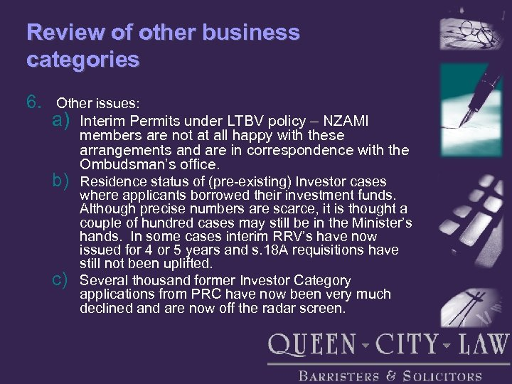 Review of other business categories 6. Other issues: a) b) c) Interim Permits under