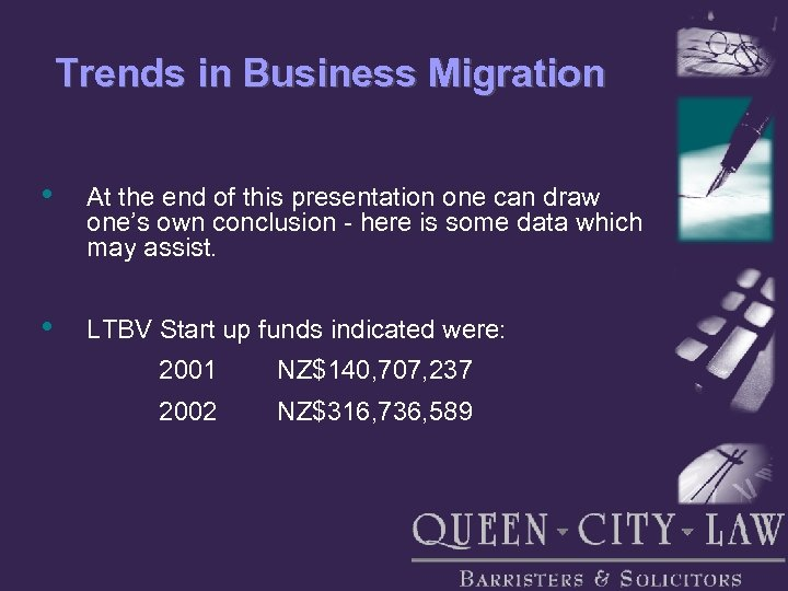 Trends in Business Migration • At the end of this presentation one can draw