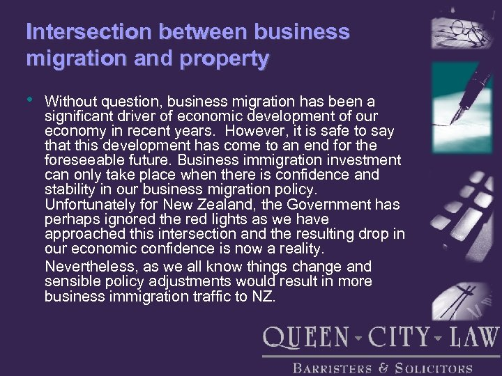 Intersection between business migration and property • Without question, business migration has been a