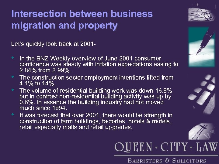 Intersection between business migration and property Let's quickly look back at 2001 - •