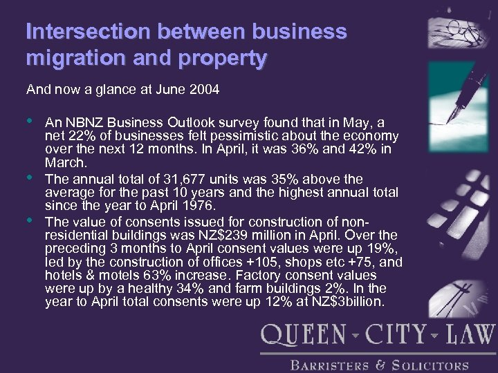 Intersection between business migration and property And now a glance at June 2004 •