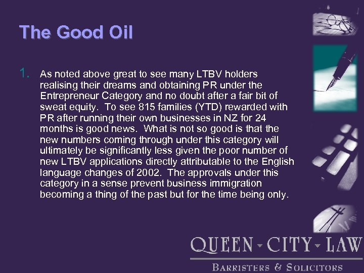 The Good Oil 1. As noted above great to see many LTBV holders realising